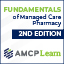 Fundamentals of Managed Care Pharmacy Certificate Program 2nd Edition | Student Version